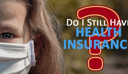Do I still have health insurance?